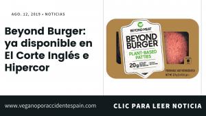 Ya se puede comprar la Beyond Burger en supermercados El Corte Inglés e Hipercor, entre otros