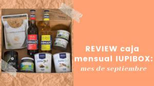 Review Iupibox: caja de septiembre