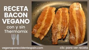 Receta bacon vegano a partir de gluten de trigo