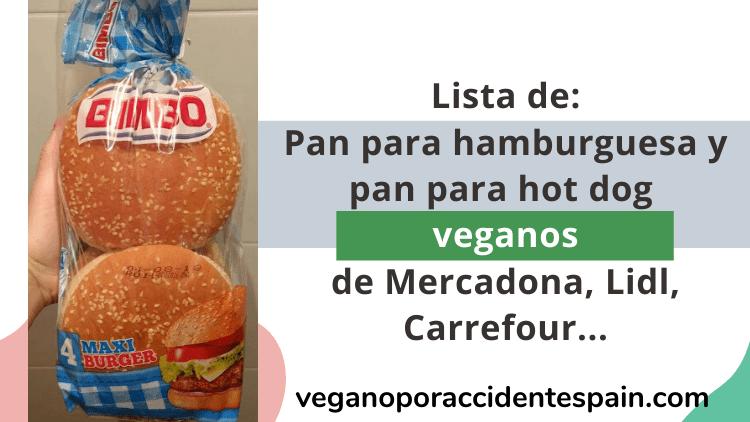Pan para hamburguesa y hot dog vegano de supermercados españoles