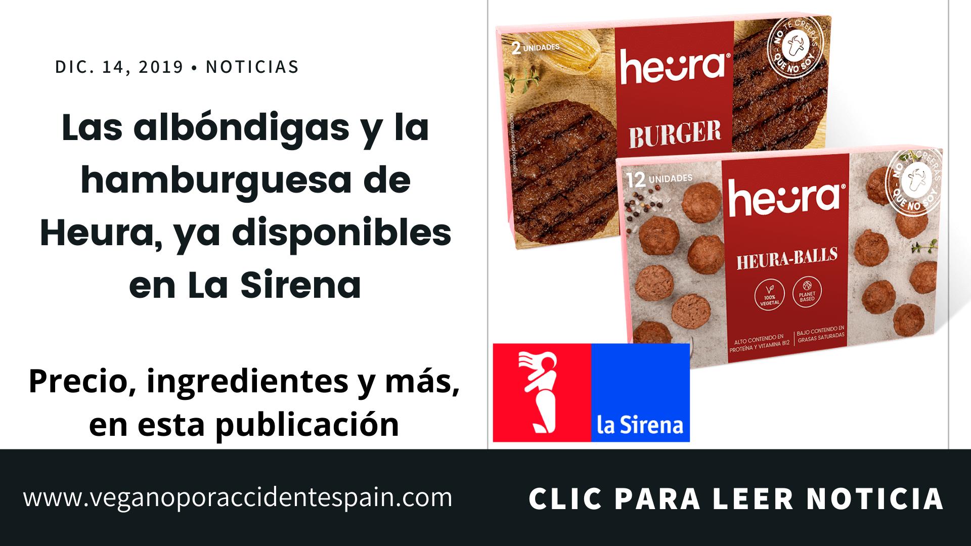 Albondigas y hamburguesa Heura La Sirena