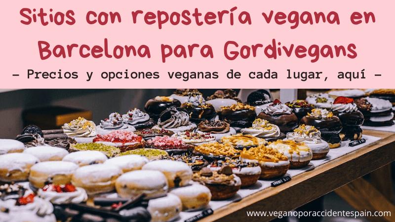 Sitios con reposteria vegana en Barcelona