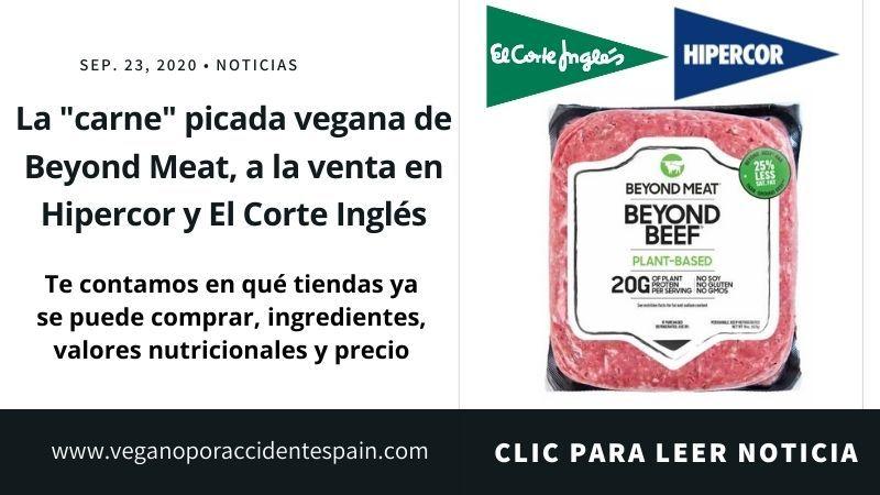 Productos Veganos De Supermercados Y Novedades Veganismo Veganoporaccidentespain